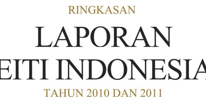 Ringkasan Laporan Kedua EITI Indonesia 2010-2011