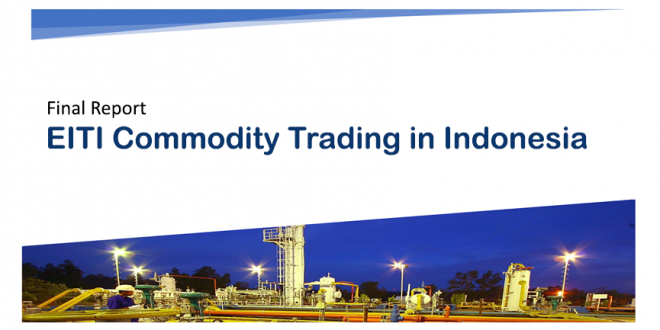 EITI Commodity Trading Report in Indonesia
