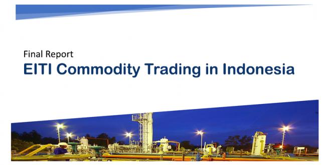 Laporan Commodity Trading EITI Indonesia
